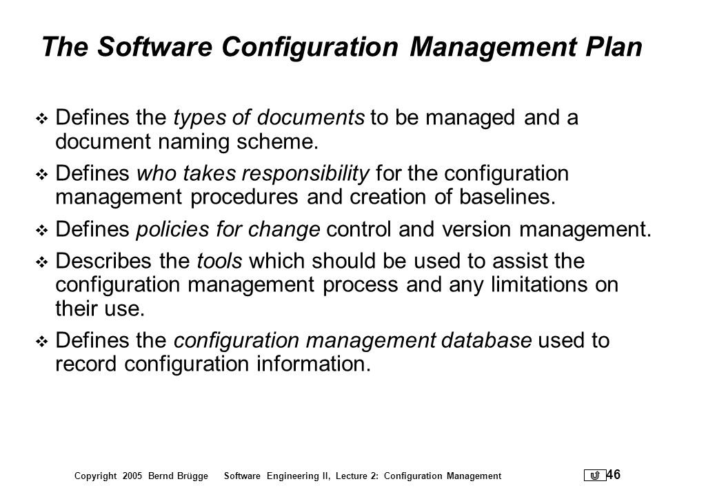 The Software Configuration Management Plan