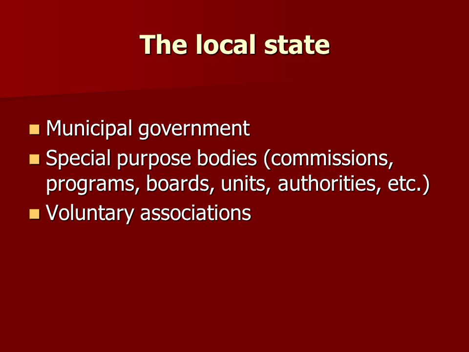 The local state Municipal government