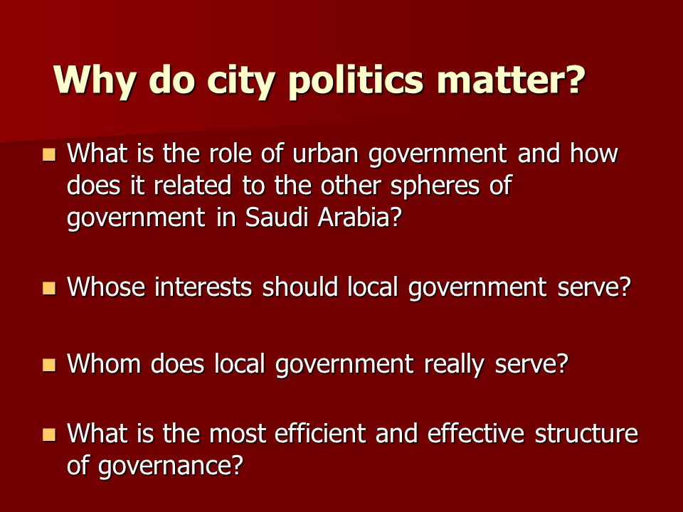 Why do city politics matter
