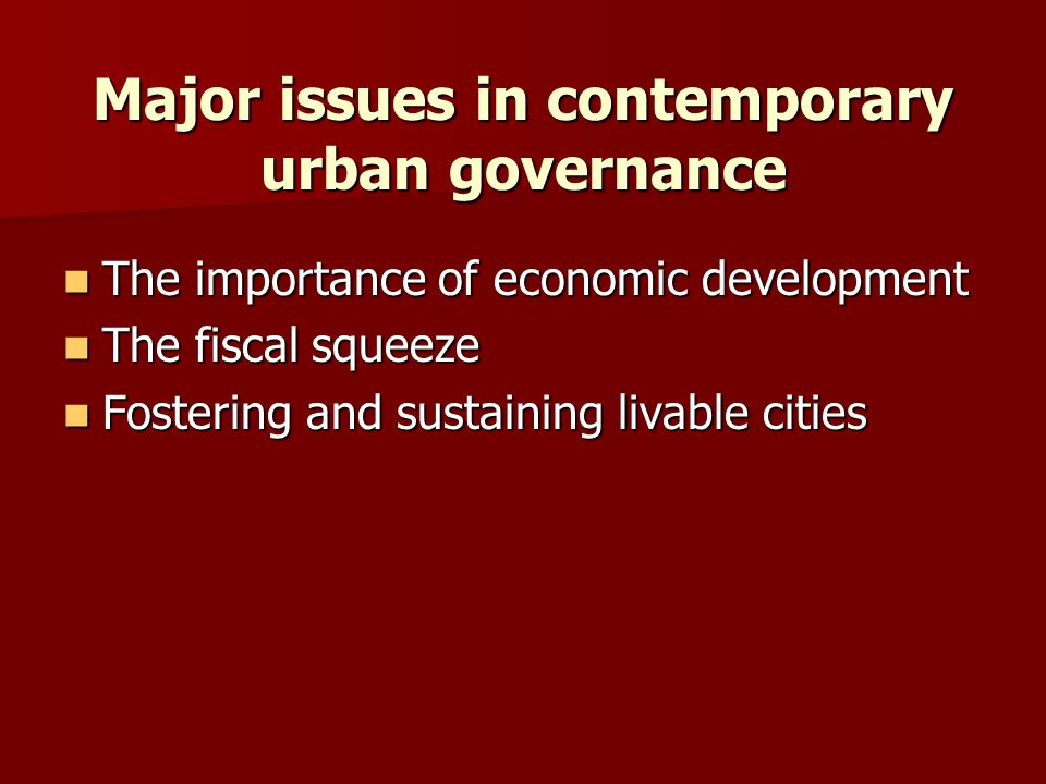 Major issues in contemporary urban governance