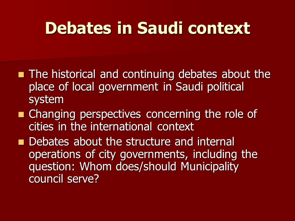 Debates in Saudi context