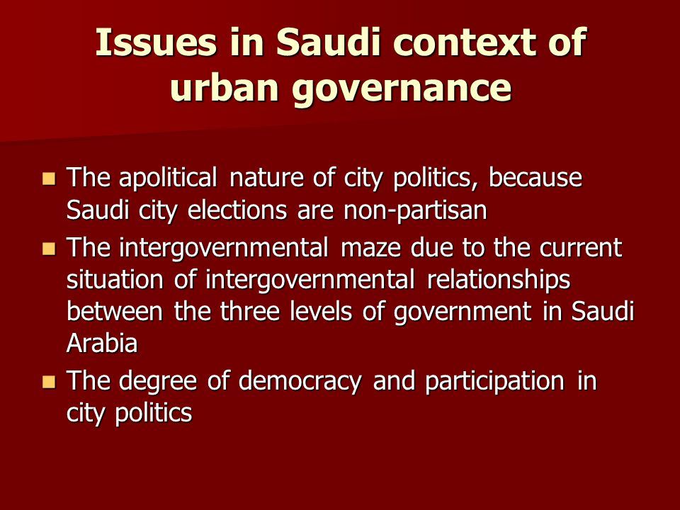 Issues in Saudi context of urban governance