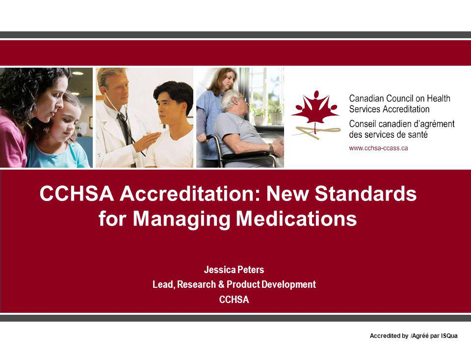CCHSA Accreditation: New Standards for Managing Medications