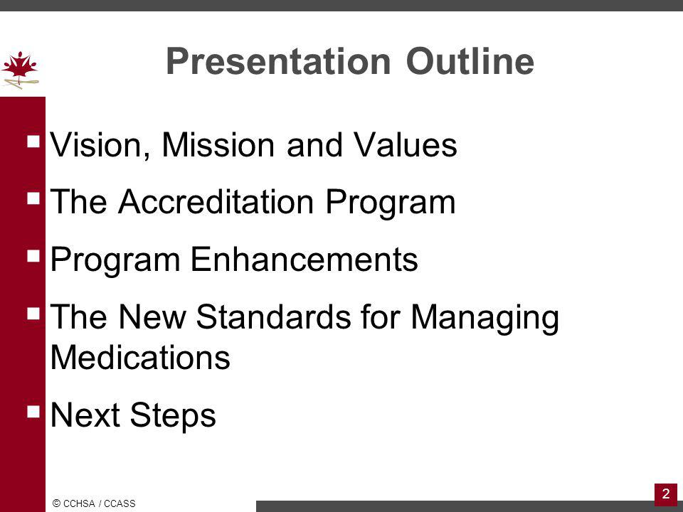 Presentation Outline Vision, Mission and Values