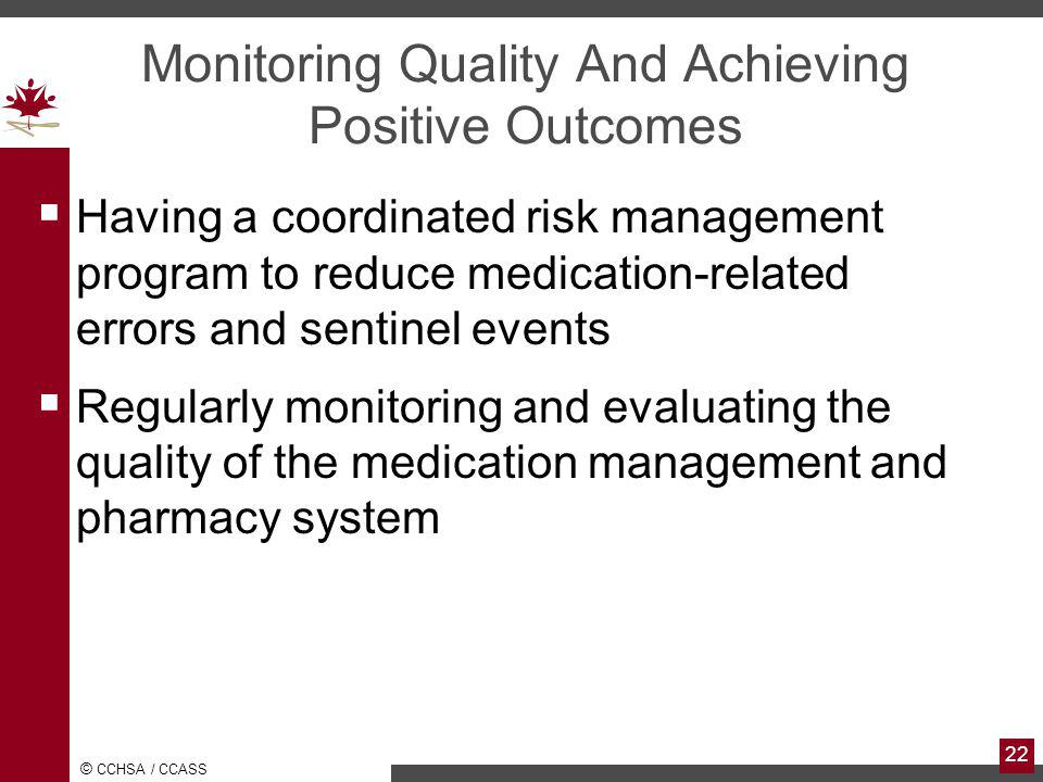 Monitoring Quality And Achieving Positive Outcomes