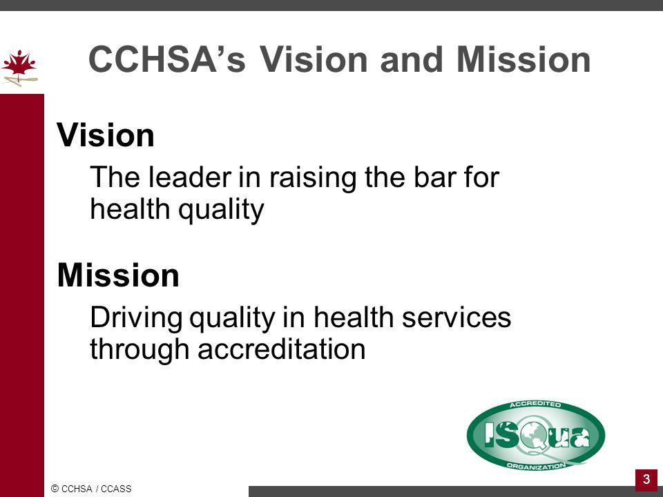 CCHSA's Vision and Mission