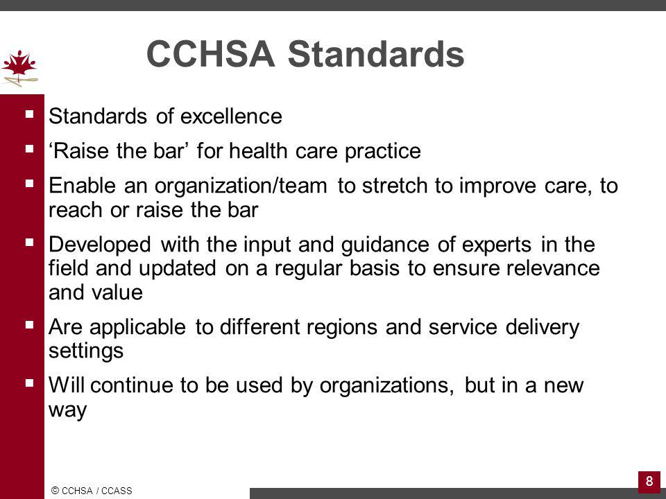 CCHSA Standards Standards of excellence