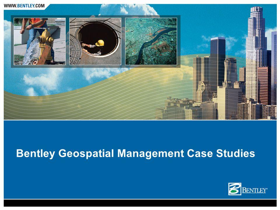 Bentley Geospatial Management Case Studies