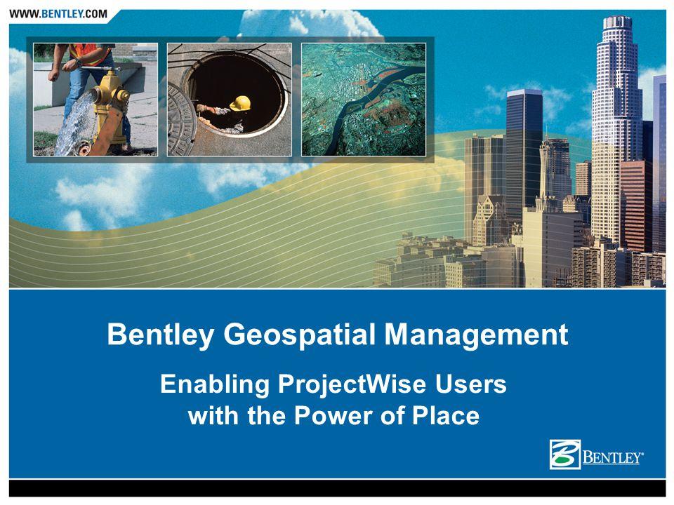 Bentley Geospatial Management