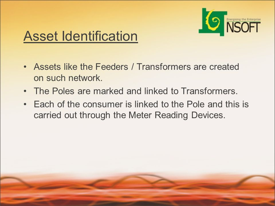 Asset Identification Assets like the Feeders / Transformers are created on such network. The Poles are marked and linked to Transformers.