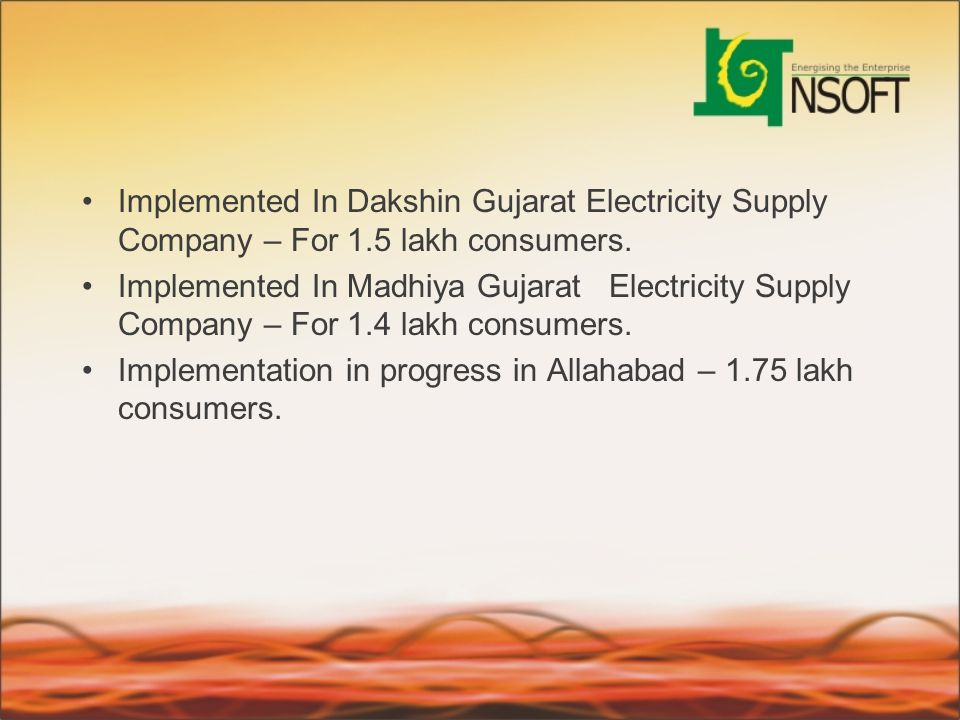 Implemented In Dakshin Gujarat Electricity Supply Company – For 1