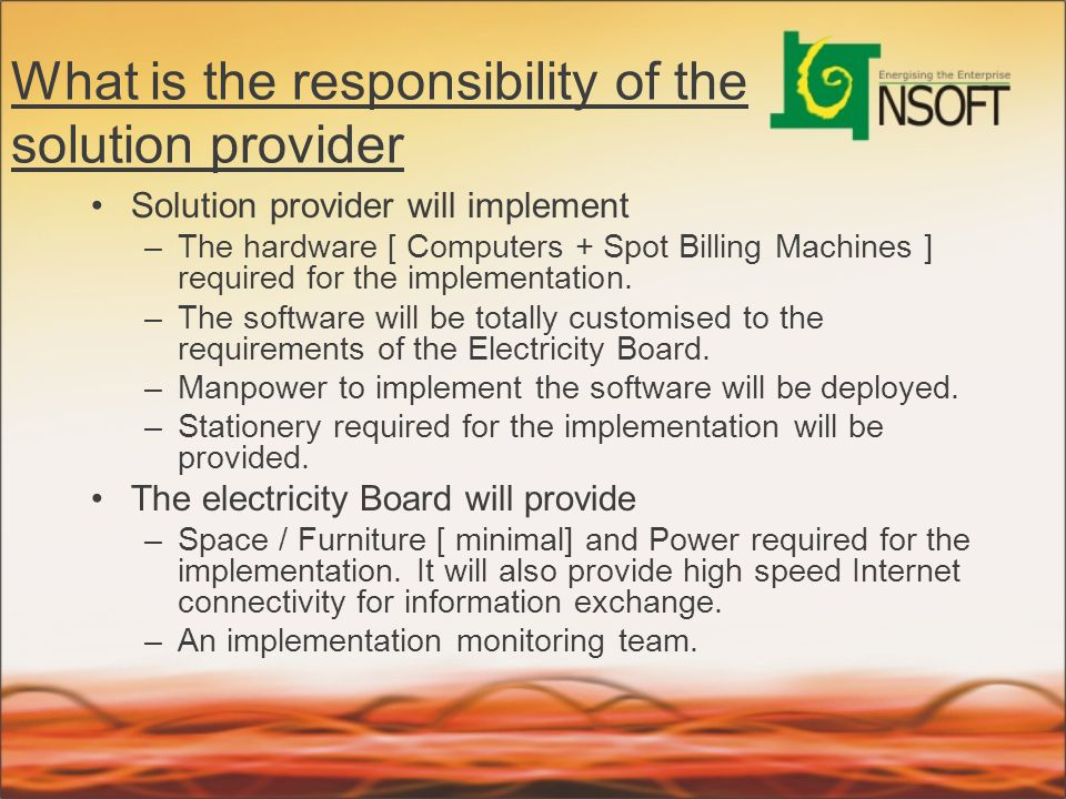 What is the responsibility of the solution provider