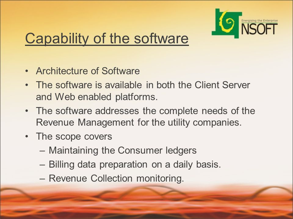Capability of the software