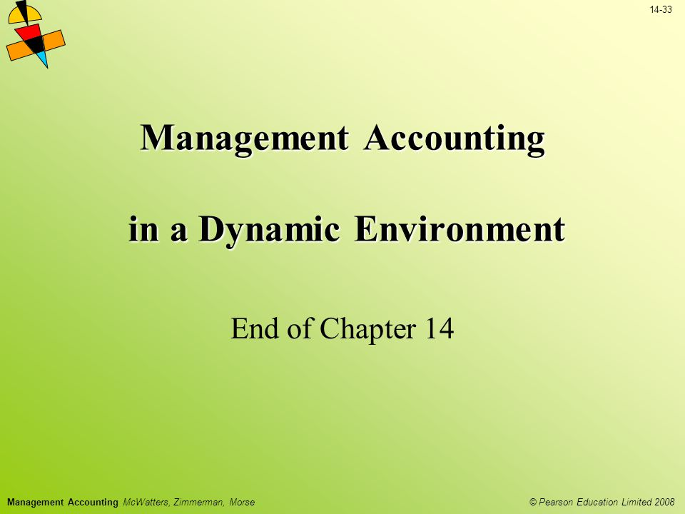 Management Accounting in a Dynamic Environment