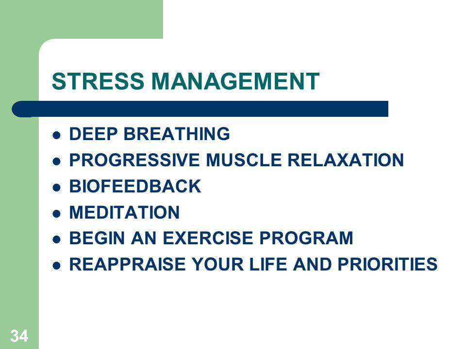 STRESS MANAGEMENT DEEP BREATHING PROGRESSIVE MUSCLE RELAXATION