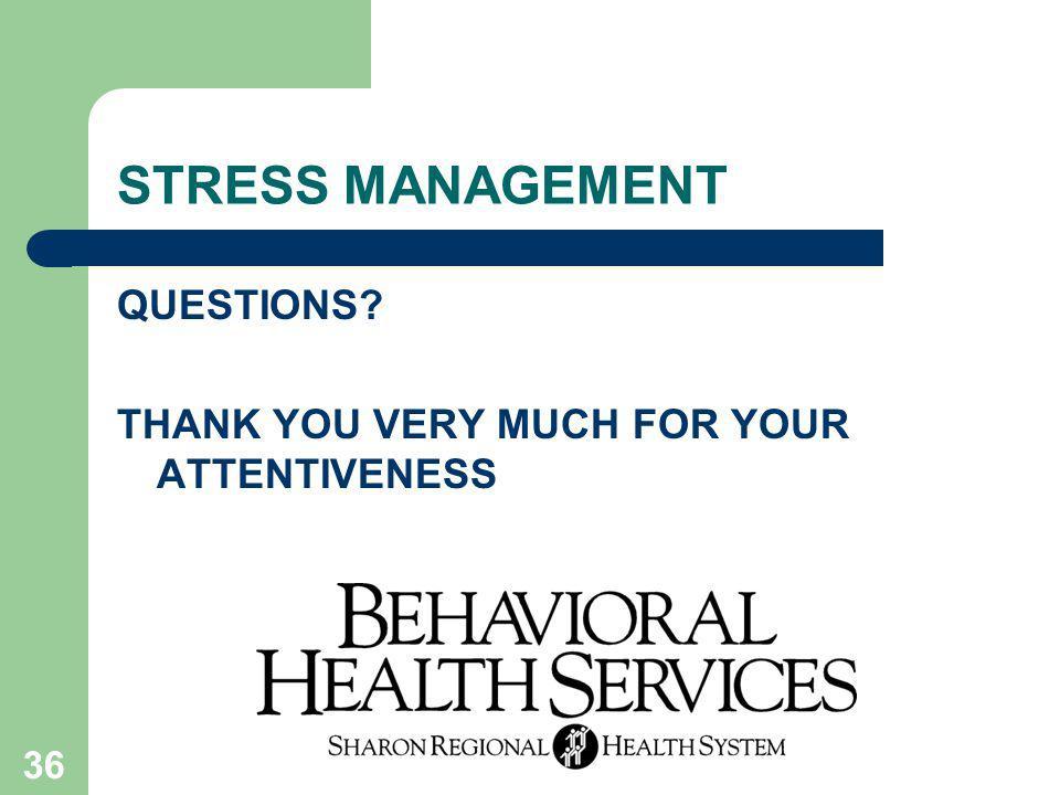 STRESS MANAGEMENT QUESTIONS