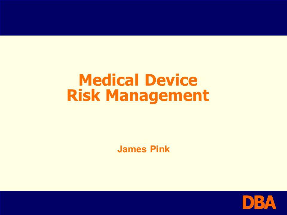 Medical Device Risk Management