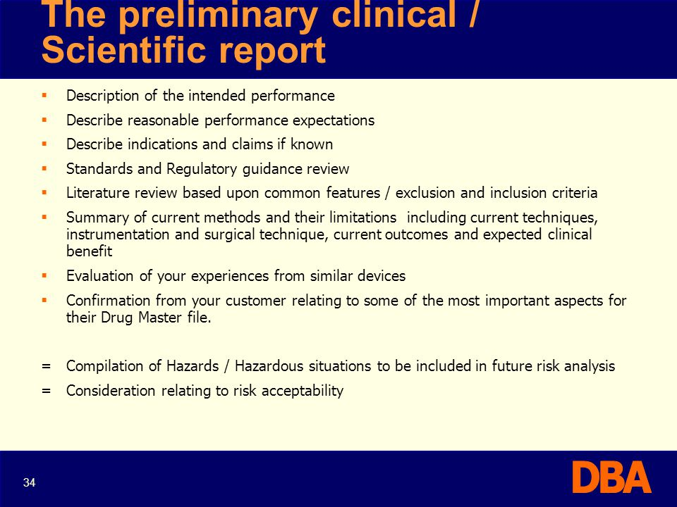 The preliminary clinical / Scientific report