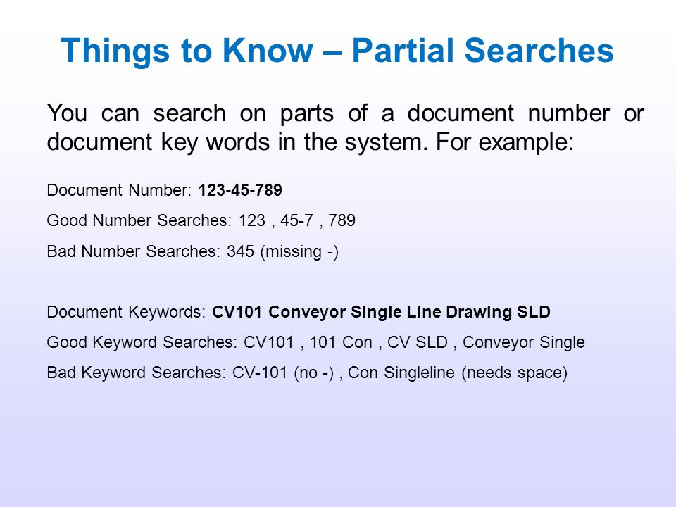 Things to Know – Partial Searches
