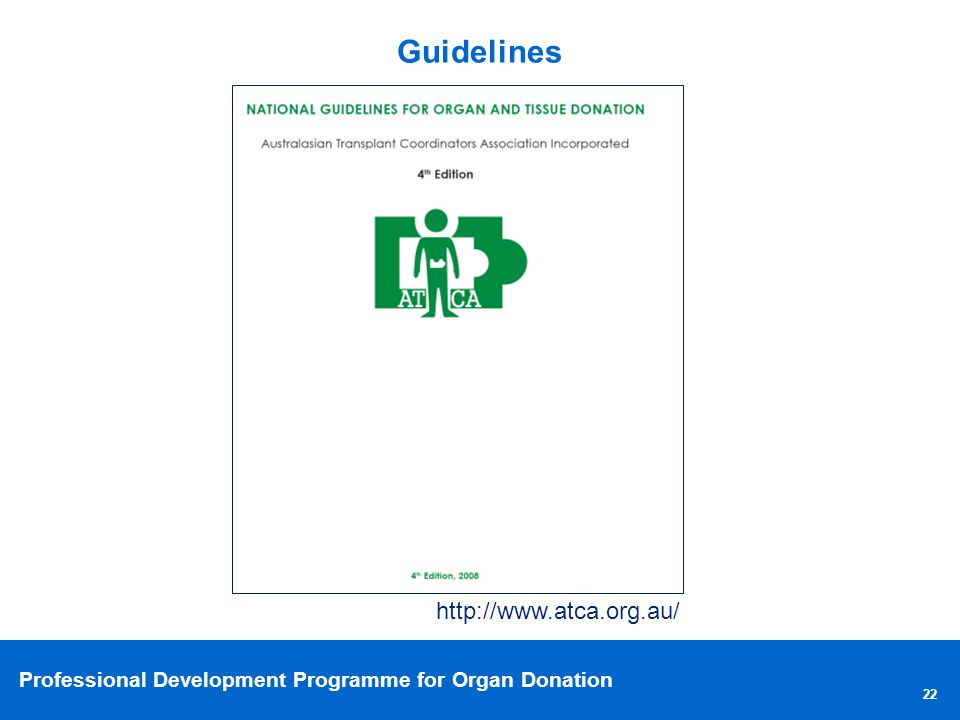 Guidelines http://www.atca.org.au/ 22 22