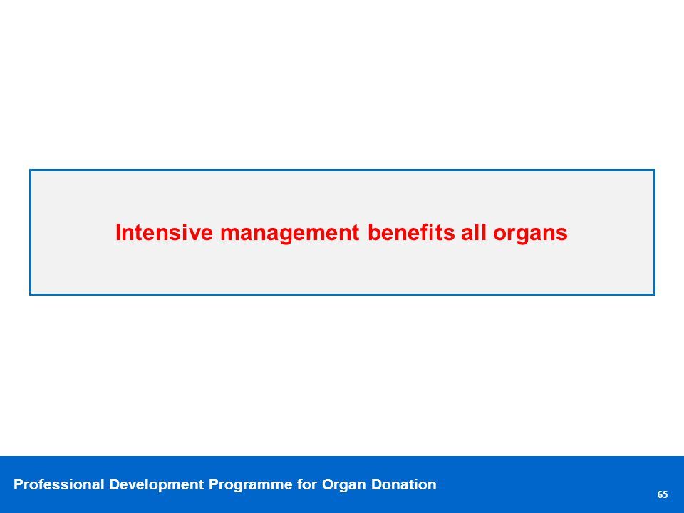 Intensive management benefits all organs