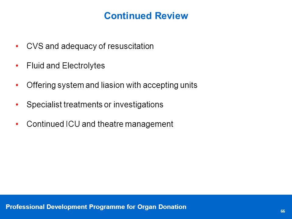 Continued Review CVS and adequacy of resuscitation