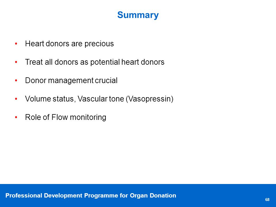 Summary Heart donors are precious