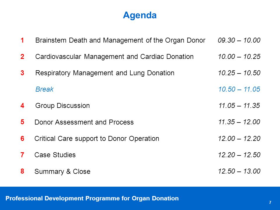 Agenda 1 Brainstem Death and Management of the Organ Donor