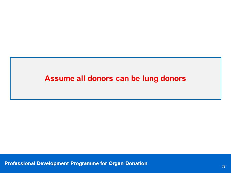Assume all donors can be lung donors