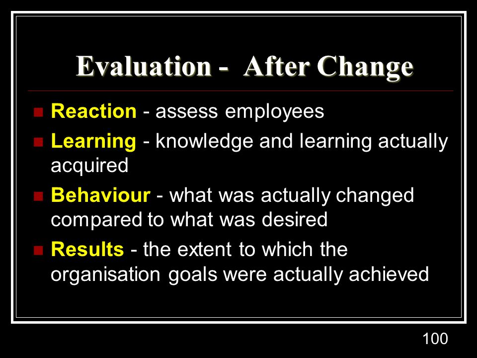 Evaluation - After Change