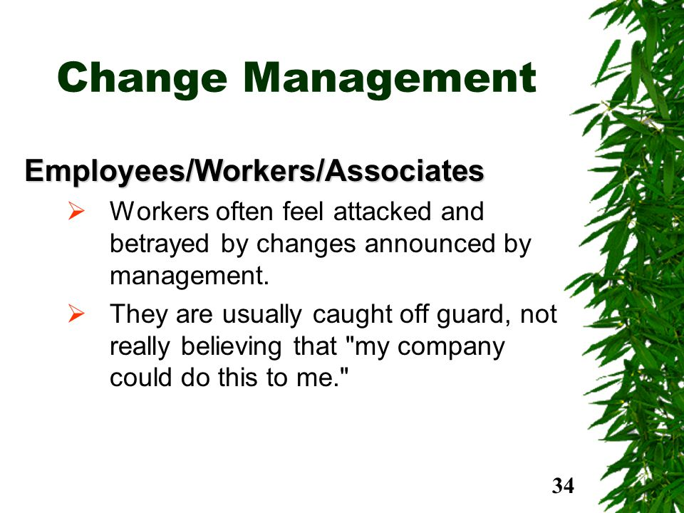 Change Management Employees/Workers/Associates