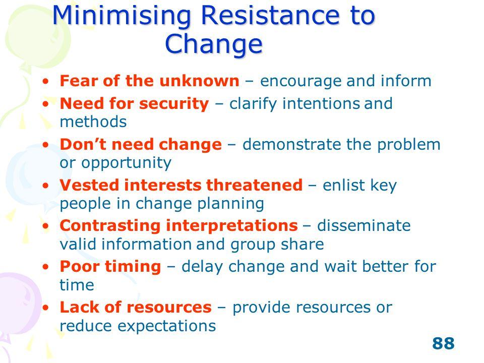 Minimising Resistance to Change