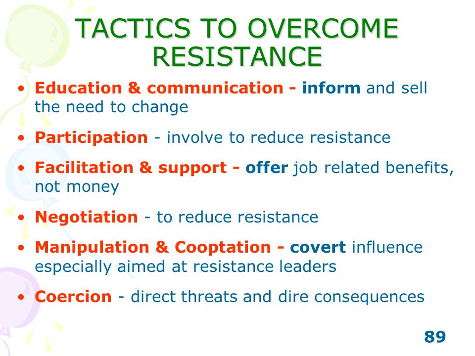 TACTICS TO OVERCOME RESISTANCE