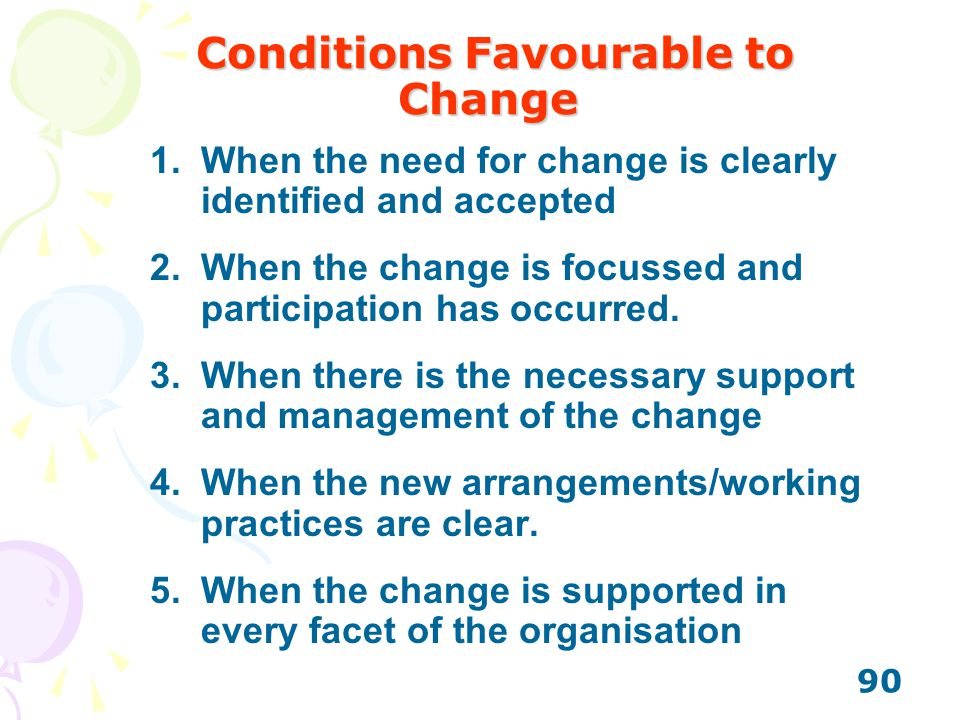 Conditions Favourable to Change
