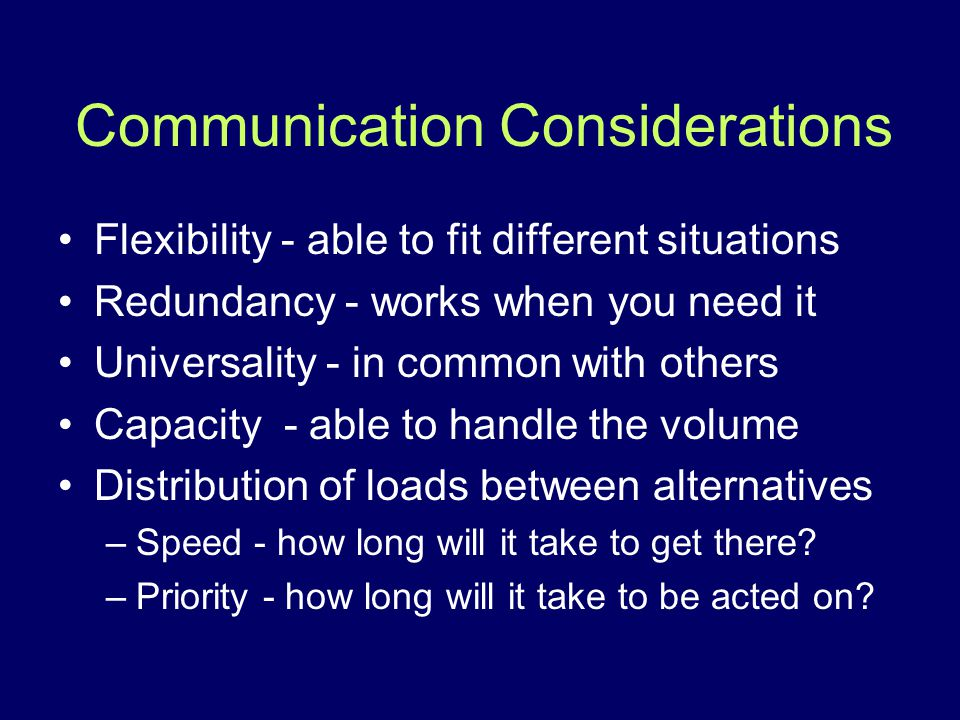 Communication Considerations
