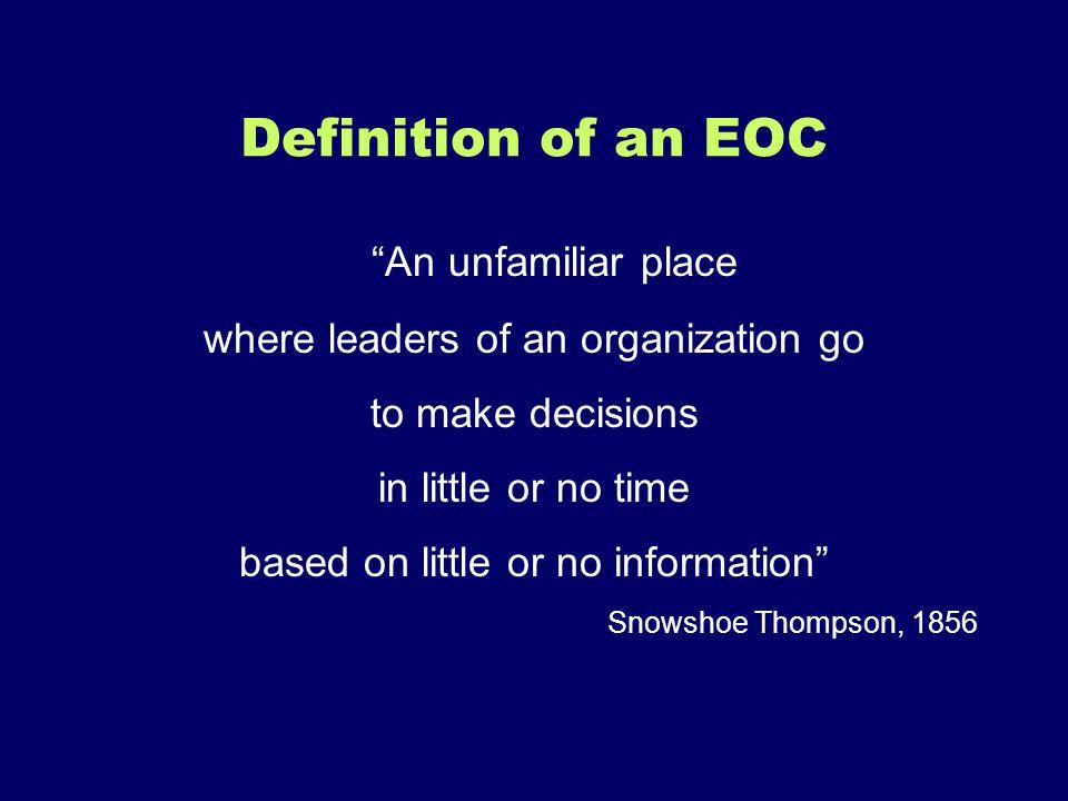 Definition of an EOC An unfamiliar place