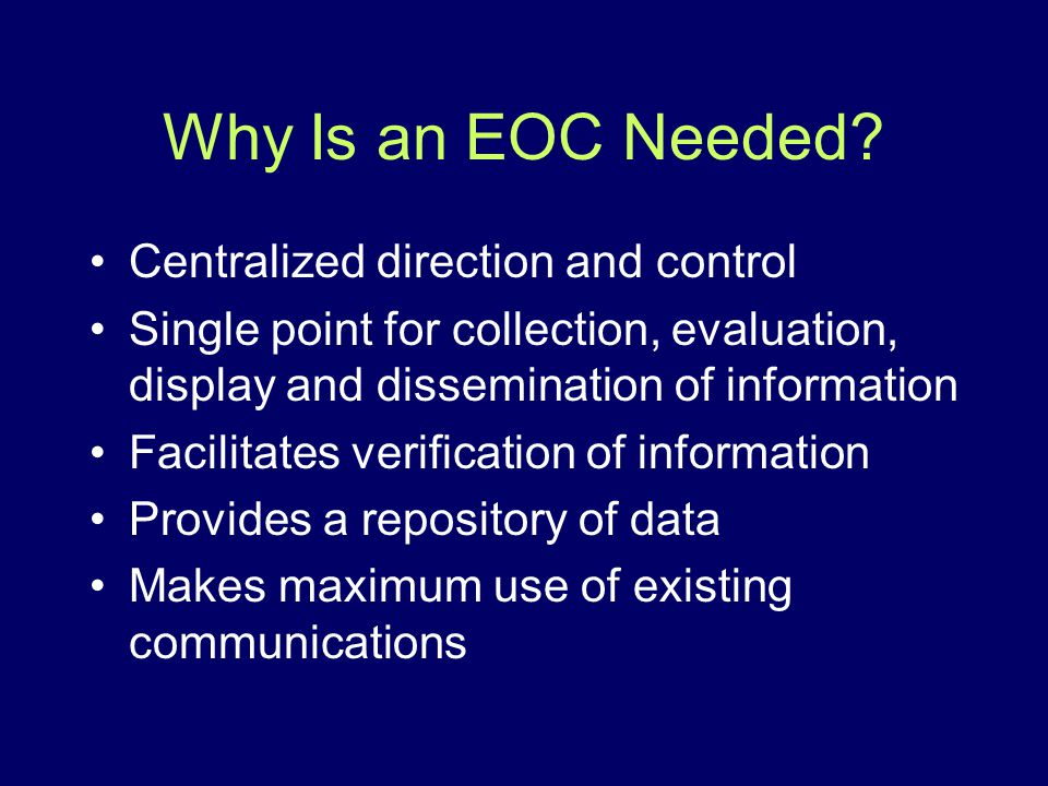 Why Is an EOC Needed Centralized direction and control