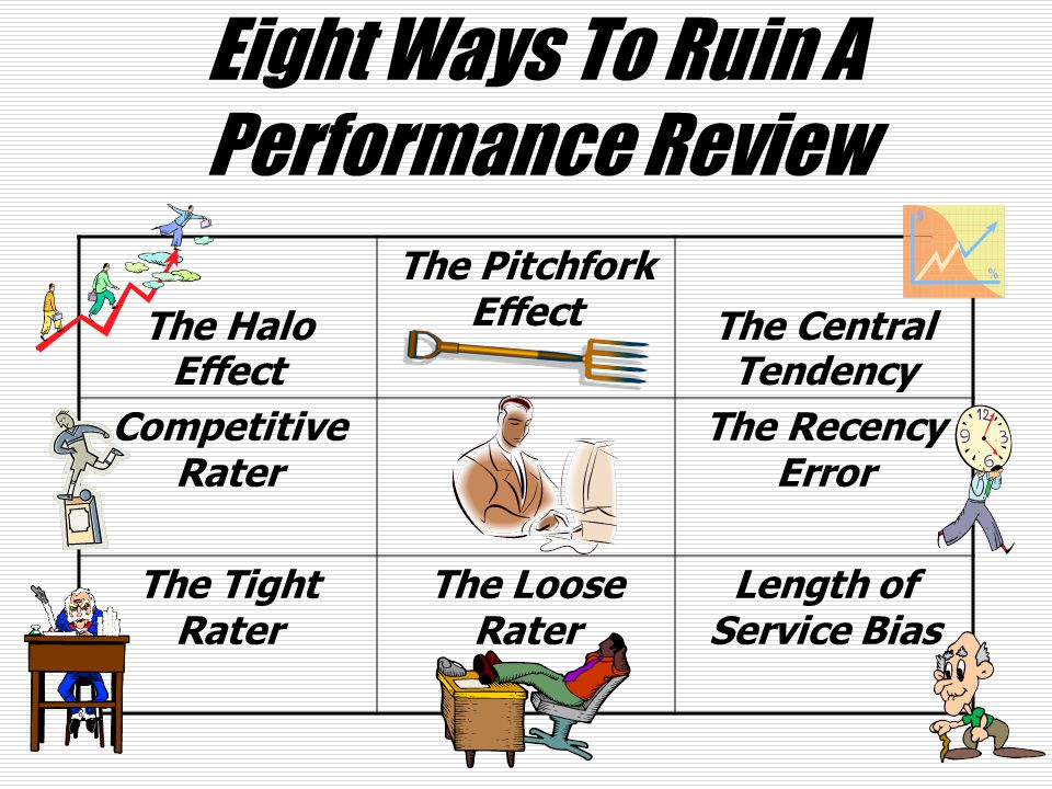 Eight Ways To Ruin A Performance Review
