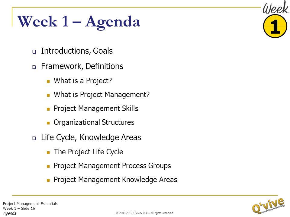 Week 1 – Agenda Introductions, Goals Framework, Definitions
