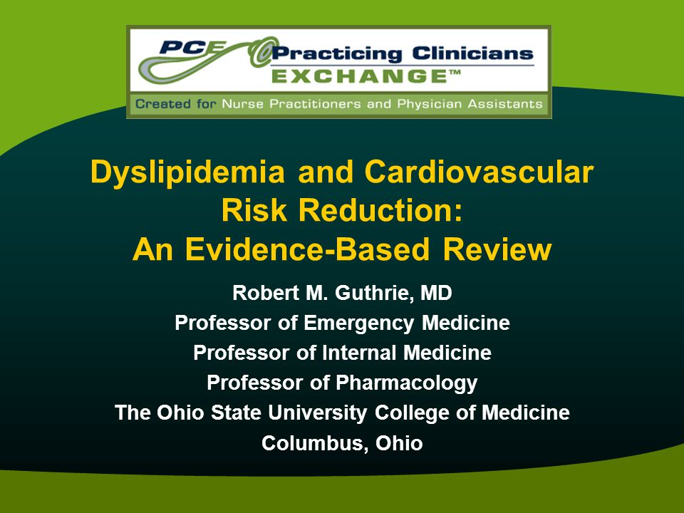 Dyslipidemia and Cardiovascular Risk Reduction: An Evidence-Based Review
