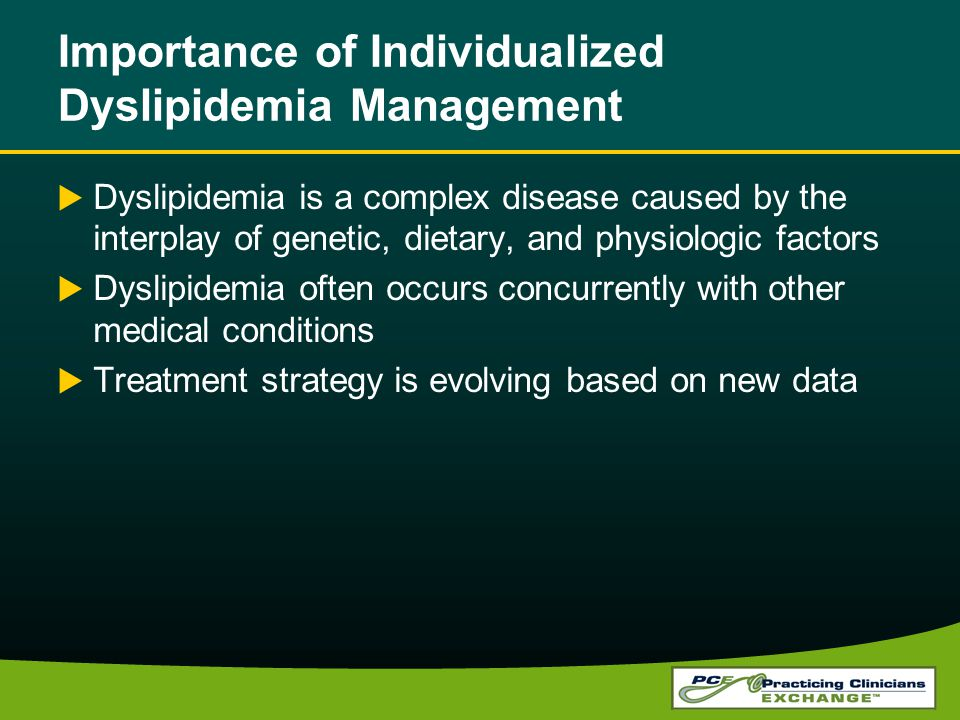 Importance of Individualized Dyslipidemia Management