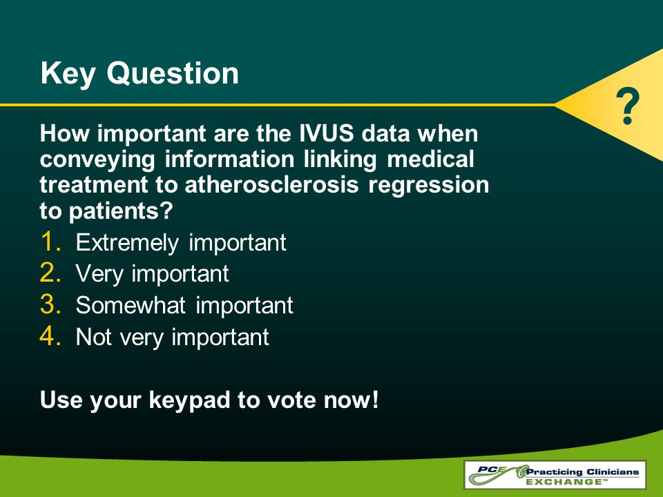 Key Question How important are the IVUS data when