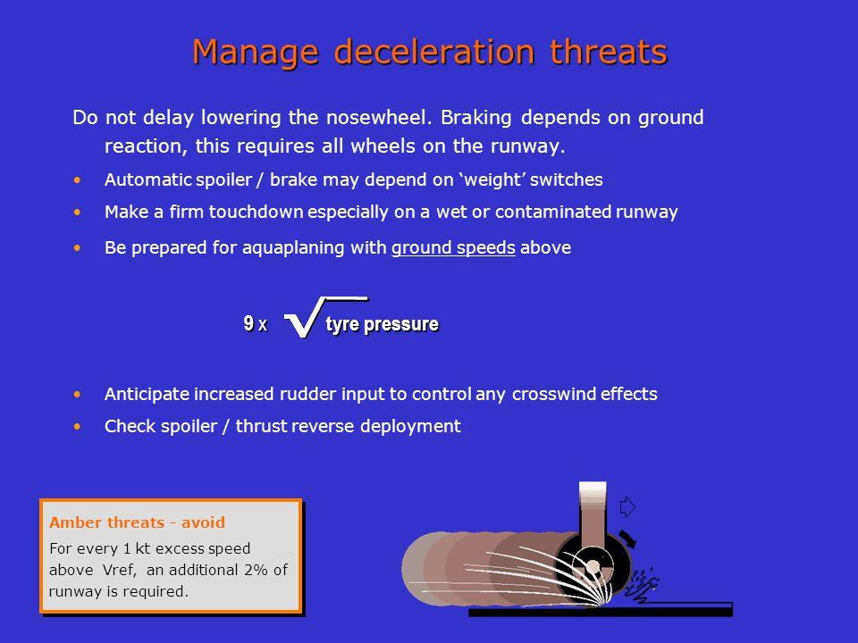 Manage deceleration threats