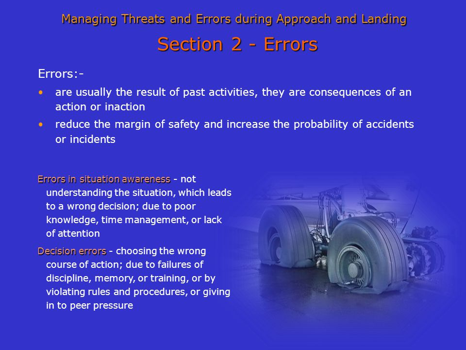 Managing Threats and Errors during Approach and Landing Section 2 - Errors