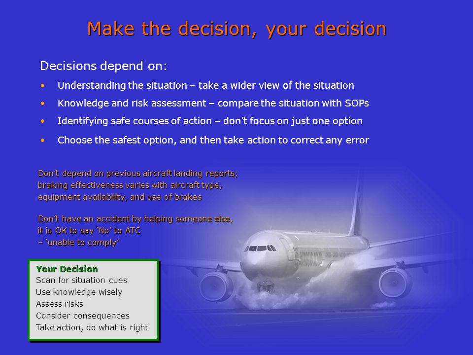 Make the decision, your decision