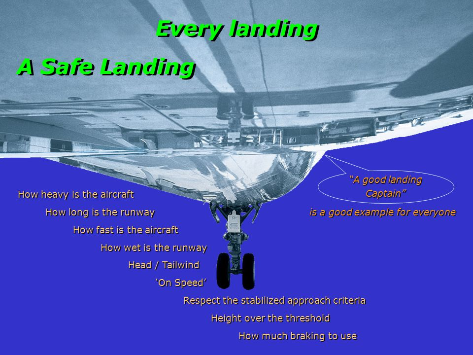 A good landing Captain