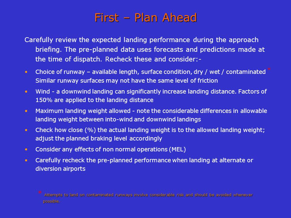 First – Plan Ahead
