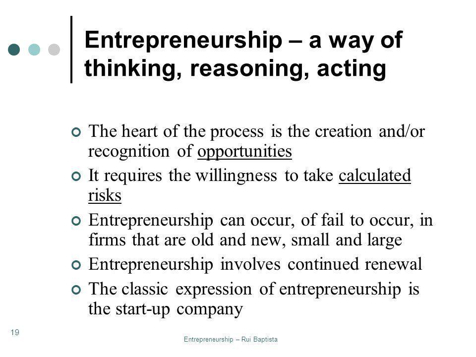 Entrepreneurship – a way of thinking, reasoning, acting
