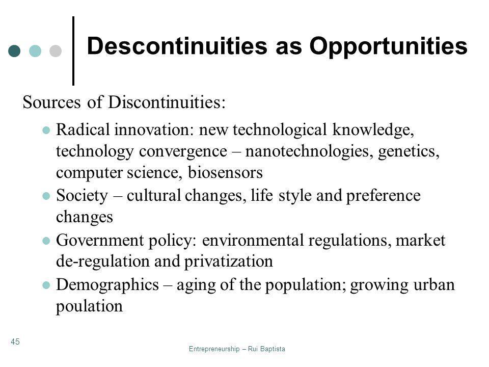 Descontinuities as Opportunities