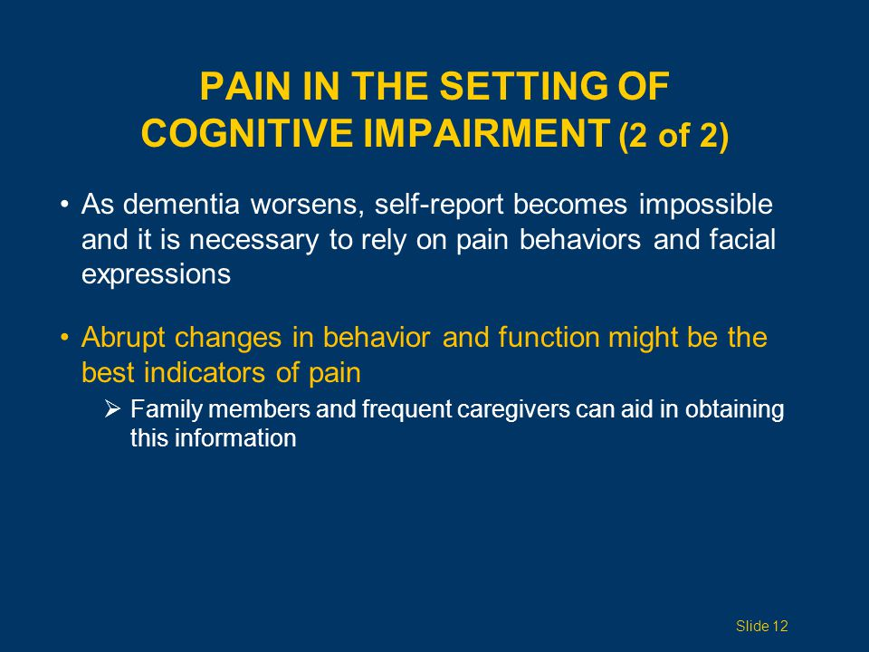 Pain in the Setting of Cognitive Impairment (2 of 2)